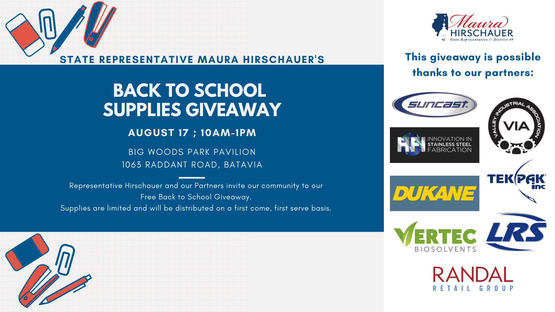 """School supplies graphic with the text """"State Representative Maura Hirschauer's Back to School Supplies Giveaway - August 17, 10am-1pm, Big Woods Park Pavilion, 1063 Raddant Road, Batavia."""" and sponsor logos for Valley Industrial Association, HFI, Suncast, and DuKane."""